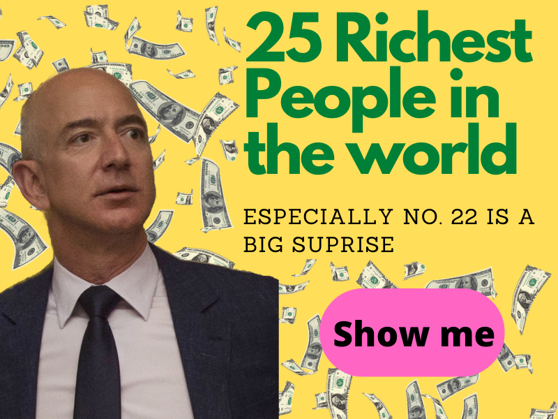 25 Richest People in The World