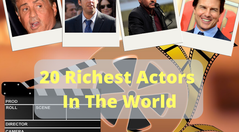 20 Richest Actors In The World